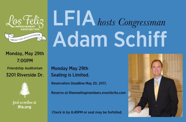 Los Feliz Improvement Association hosts Congressman Adam Schiff